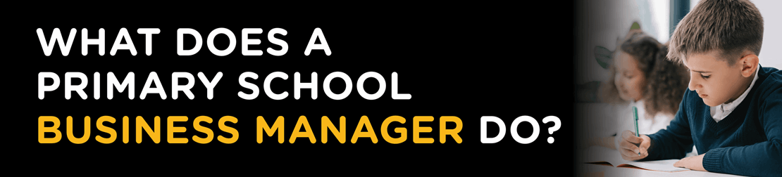 What does a Primary School Business Manager do?