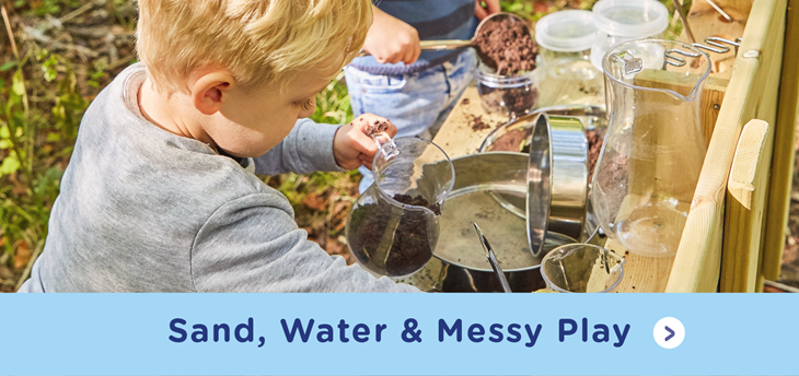 Sand, Water & Messy Play